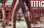 TITICI A-GR01, ora per il Gravel arriva il primo telaio in alluminio
